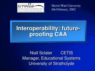 Interoperability: future-proofing CAA