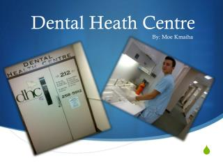 Dental Heath Centre