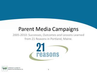 Parent Media Campaigns