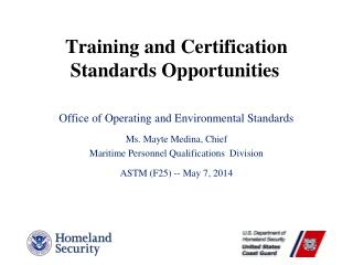 Training and Certification Standards Opportunities