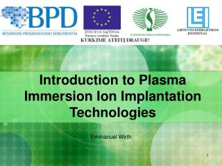 Introduction to Plasma Immersion Ion Implantation Technologies