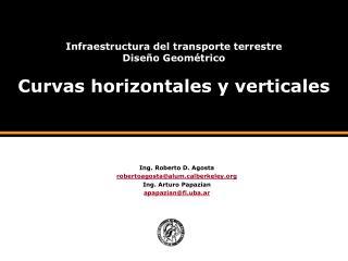 Infraestructura del transporte terrestre Dise o Geom trico  Curvas horizontales y verticales