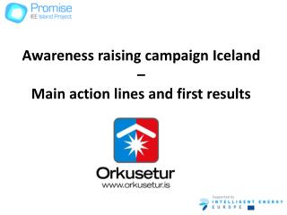Awareness raising campaign Iceland –  Main action lines and first results