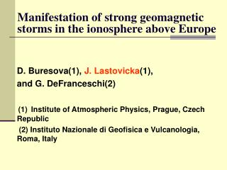 Manifestation of strong geomagnetic storms in the ionosphere above Europe