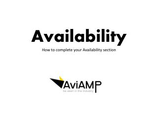 Availability How to complete your Availability section