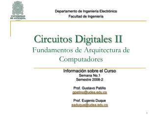 Circuitos Digitales II Fundamentos de Arquitectura de Computadores
