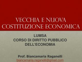 VECCHIA E NUOVA COSTITUZIONE ECONOMICA