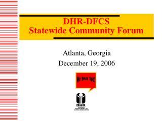 DHR-DFCS  Statewide Community Forum