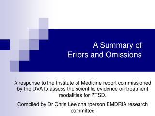 A Summary of  Errors and Omissions