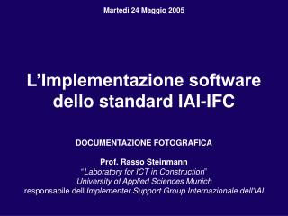 L�Implementazione software dello standard IAI-IFC