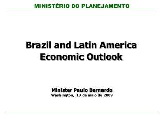 Brazil and Latin America Economic Outlook