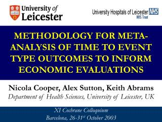 METHODOLOGY FOR META-ANALYSIS OF TIME TO EVENT TYPE OUTCOMES TO INFORM ECONOMIC EVALUATIONS