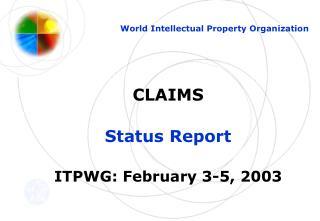 CLAIMS Status Report ITPWG: February 3-5, 2003