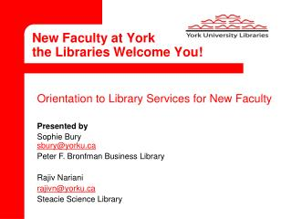 New Faculty at York the Libraries Welcome You!