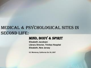 Medical & Psychological Sites in Second Life: