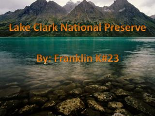 Lake Clark National Preserve