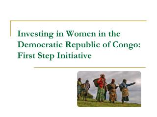 Investing in Women in the Democratic Republic of Congo: First Step Initiative