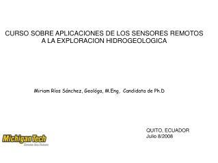 Miriam Ríos Sánchez, Geológa, M.Eng,  Candidata de Ph.D