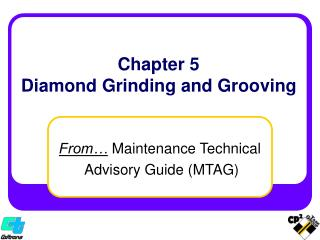 Chapter 5 Diamond Grinding and Grooving