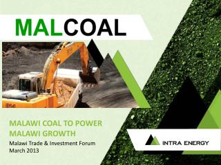 MALAWI  COAL TO POWER MALAWI GROWTH