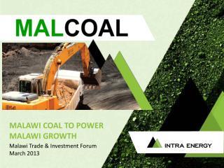 MALAWI  COAL TO POWER MALAWI GROWTH
