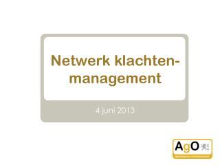 Netwerk klachten-management