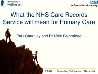 What the NHS Care Records Service will mean for Primary Care