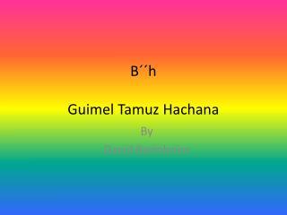 B´´h Guimel Tamuz Hachana