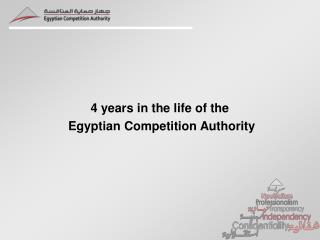 4 years in the life of the Egyptian Competition  Authority