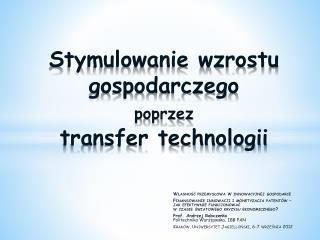 Stymulowanie wzrostu gospodarczego  poprzez transfer technologii
