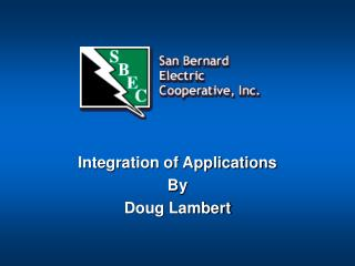 Integration of Applications By  Doug Lambert