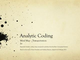 Analytic Coding