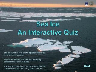 Sea Ice  An Interactive Quiz