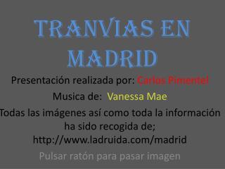 TRANVIAS EN MADRID