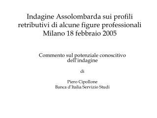 Commento sul potenziale conoscitivo dell'indagine di  Piero Cipollone