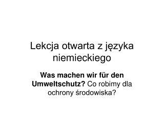 Lekcja otwarta z j?zyka niemieckiego