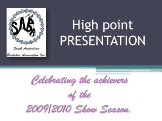 High point PRESENTATION