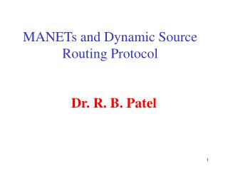 MANETs and Dynamic Source Routing Protocol