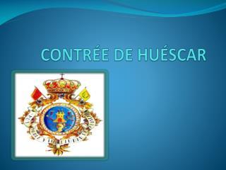CONTRÉE DE HUÉSCAR