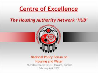 Centre of Excellence The Housing Authority Network 'HUB'