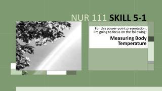 NUR 111  SKILL 5-1