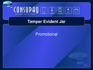 Tamper Evident Jar