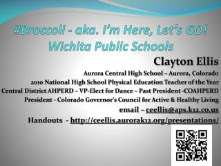#Broccoli - aka. I'm Here, Let's GO! Wichita Public Schools
