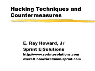 Hacking Techniques and Countermeasures
