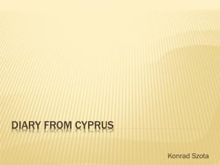Diary  from  Cyprus