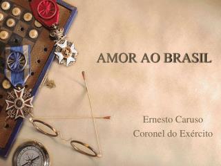 AMOR AO BRASIL