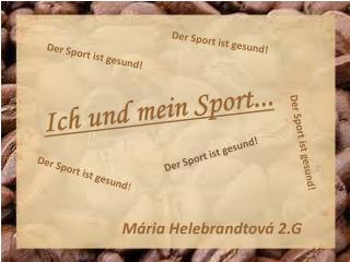 Ich  und mein Sport ...