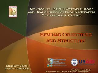 Seminar Objectives  and Structure