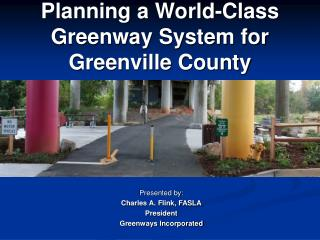 Planning a World-Class Greenway System for Greenville County