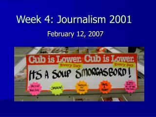 Week 4: Journalism 2001